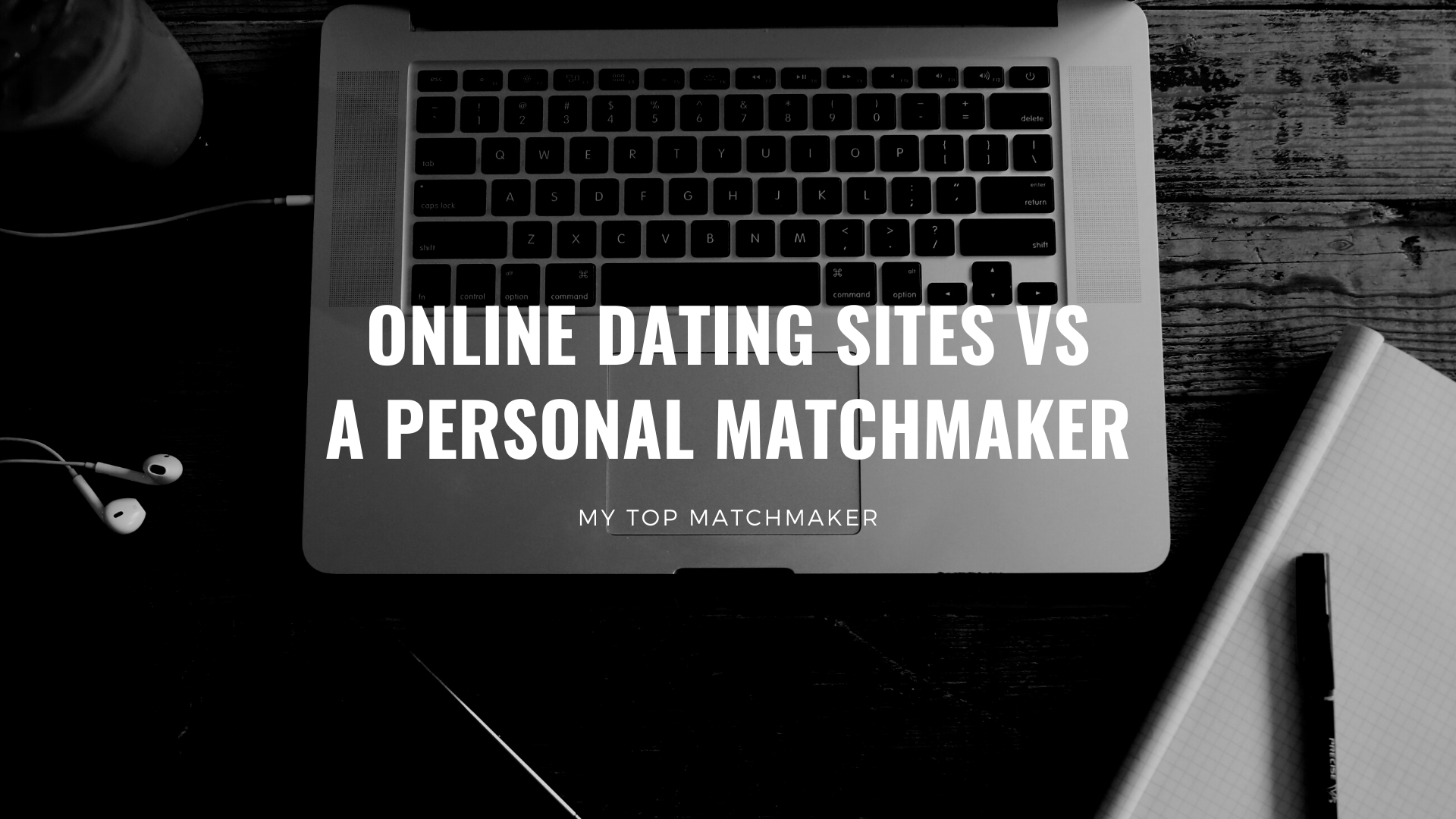 online dating sites vs a personal matchmaker